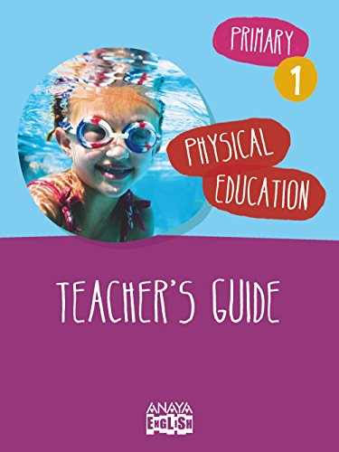 9788467845976: Physical Education 1. Teacher ' s Guide. (Anaya English)