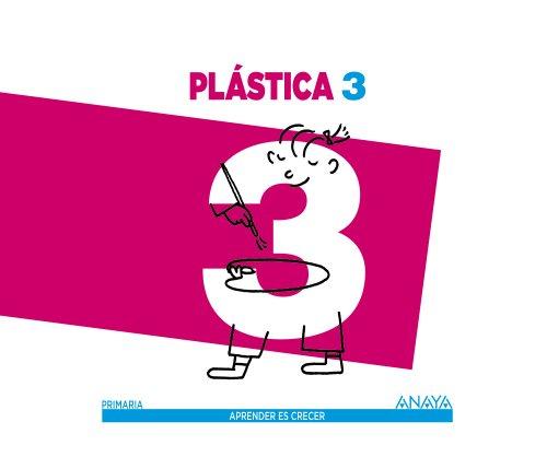 9788467848274: Plástica 3 (Aprender es crecer)