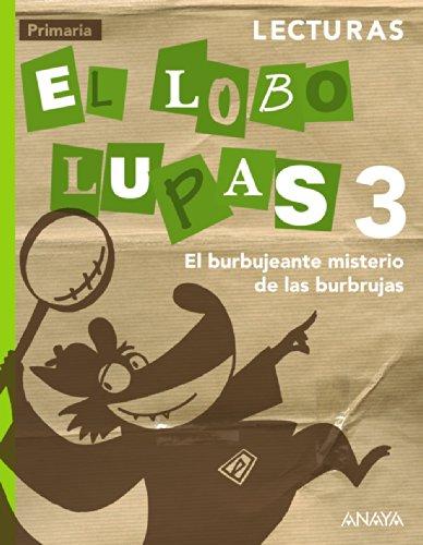 9788467848564: Lecturas 3: El Burbujeante Misterio de las Burbrujas