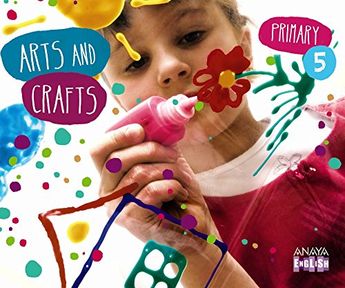 9788467850147: Arts and Crafts 5 (Anaya English)