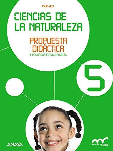 9788467850383: Ciencias de la Naturaleza 5. Propuesta didáctica. (Aprender es crecer en conexión)