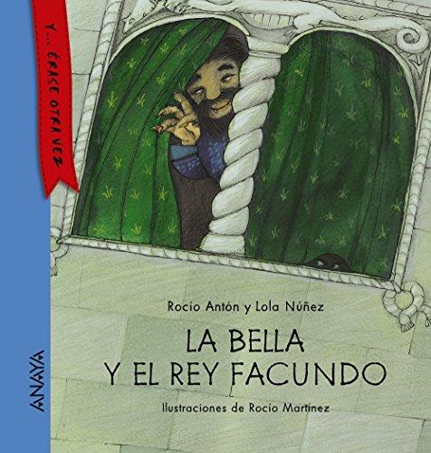 La bella y el rey Facundo (Spanish Edition): Rocio Anton