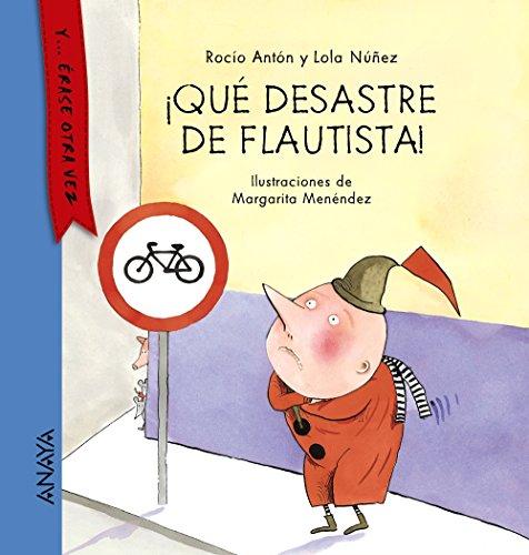 9788467860856: Que desastre de flautista! (Spanish Edition)