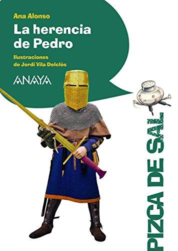 9788467861075: La Herencia De Pedro (Literatura Infantil (6-11 Años) - Pizca De Sal)