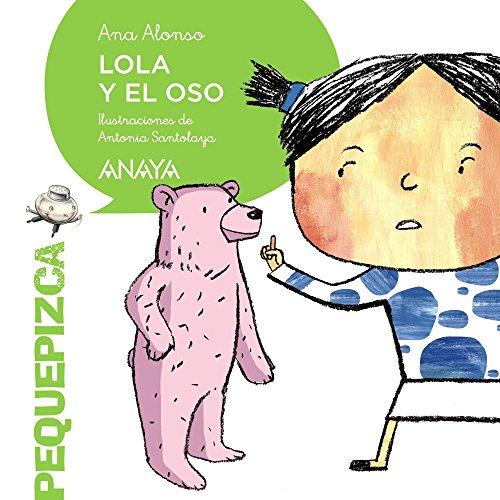 LOLA Y EL OSO: Ana Alonso; Antonia Santolaya