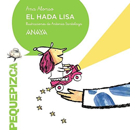 9788467861112: El hada Lisa / The fairy Lisa (Spanish Edition)