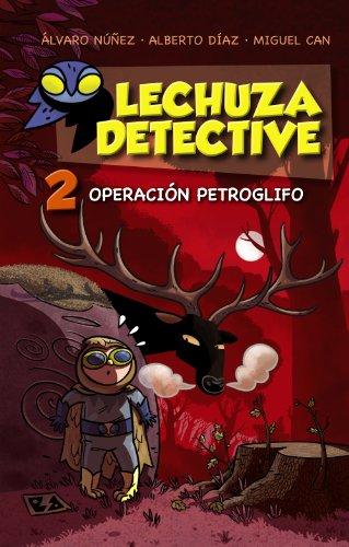 9788467861259: Lechuza Detective 2: Operación Petroglifo