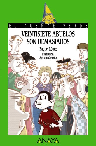9788467861273: Veintisiete Abuelos Son Demasiados (Spanish Edition)