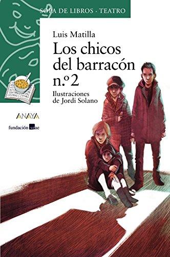 9788467861709: Los chicos del barracón n.º 2 (LITERATURA INFANTIL (6-11 años) - Sopa de Libros (Teatro))