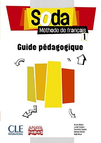 9788467861778: Soda 1. Guide pédagogique (Anaya Français)
