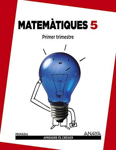 9788467863581: Matemàtiques 5. (Aprendre és créixer) - 9788467863581