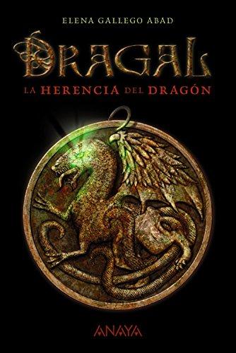 9788467870961: Dragal I: La herencia del dragón: La herencia del dragon (Libros Para Jovenes)