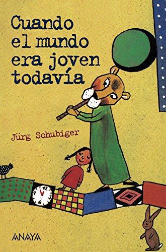 9788467871005: Cuando el mundo era joven todavía (Literatura Juvenil (A Partir De 12 Años) - Leer Y Pensar)