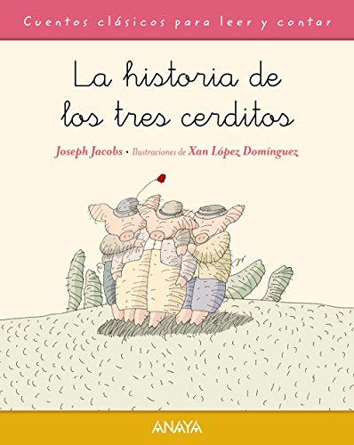 HISTORIA DE LOS TRES CERDITOS: Joseph Jacobs