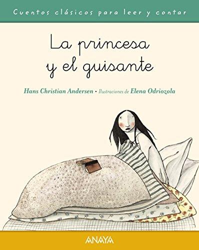 9788467871623: La princesa y el guisante (Primeros Lectores (1-5 Años) - Cuentos Clásicos Para Leer Y Contar)