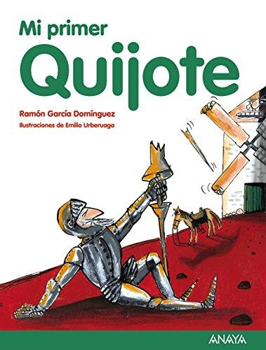 9788467873504: Mi primer Quijote (Literatura Infantil (6-11 Años) - Mi Primer Libro)