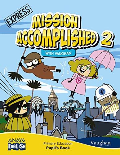 9788467874952: Mission Accomplished 2. Express. (with Activity Book) (Anaya English) - 9788467874952