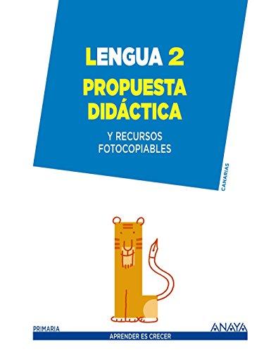 9788467876093: Lengua 2. Propuesta didáctica. (Aprender es crecer)