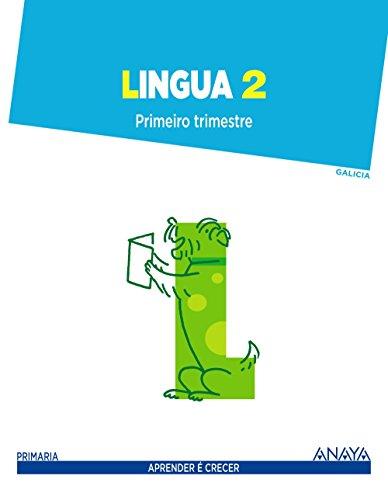9788467876987: Lingua 2. Primeiro Trimestre (Aprender é crecer)