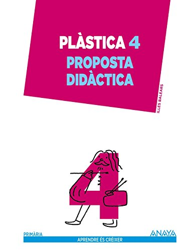 9788467880052: Plàstica 4. Proposta didàctica.