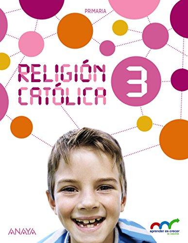9788467883930: Religión Católica 3. (Aprender es crecer en conexión) - 9788467883930