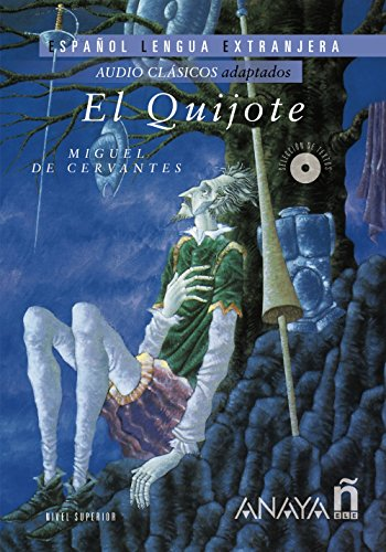 9788467885309: El Quijote (Lecturas - Audio Clásicos adaptados - Nivel Superior) (Spanish Edition)