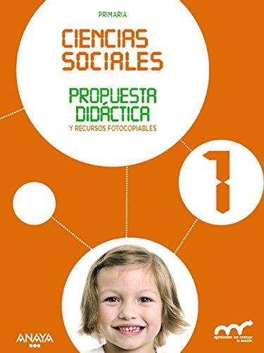 9788467885644: Ciencias Sociales 1. Propuesta didáctica. (Aprender es crecer en conexión)