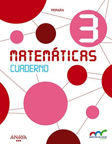 9788467885668: Matemáticas 3. Cuaderno (Aprender es crecer en conexión)