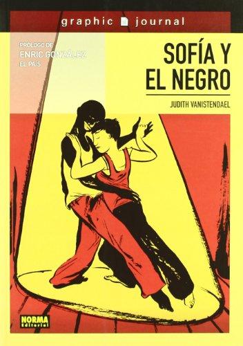 9788467900347: Sofia y el negro / Sofia and the black man (Spanish Edition)