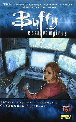 Buffy Cazavampiros 5 Cazadores y presas / Buffy the Vampire Slayer 5 Hunters and prey: Octava Temporada / Season Eight (Spanish Edition) (8467900377) by Whedon, Joss; Espenson, Jane; Jeanty, Georges