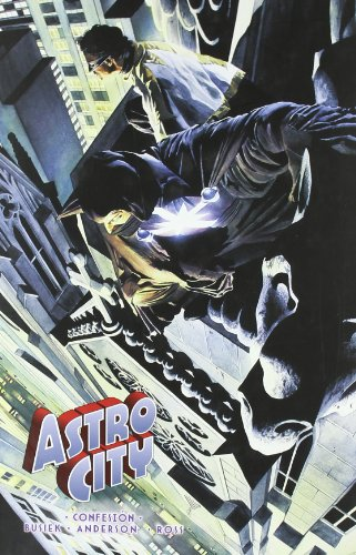 Astro City 2 Confesion / Confession (Spanish Edition) (8467900385) by Busiek, Kurt; Anderson, Brent E.; Ross, Alex