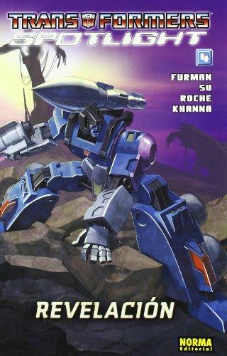 Transformers Spotlight 4 Revelacion / Revelation 4 (Spanish Edition): Simon Furman, E. j Su, ...