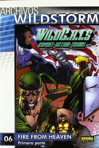 Archivos Wildstorm: Wildcats 6 (Spanish Edition) (9788467900910) by Warren Ellis; Alan Moore; Ryan Benjamin