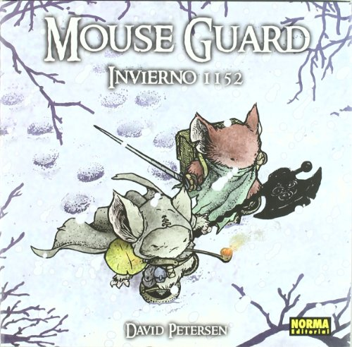 Mouse Guard Invierno 1152 / Winter 1152 (Spanish Edition) (8467902175) by Petersen, David