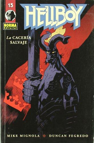 Hellboy 15 La caceria salvaje / The Wild Hunt (Spanish Edition) (8467903198) by Mignola, Mike; Fegredo, Duncan