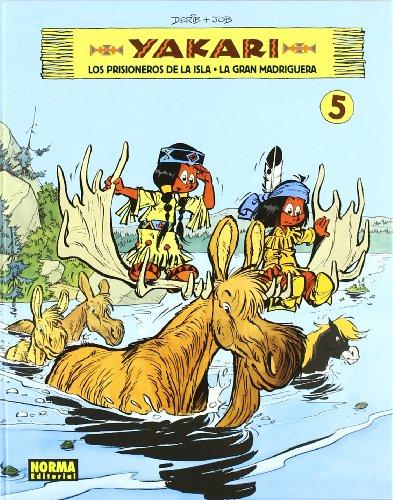 9788467903447: Yakari 5: Los prisioneros de la isla & La gran madriguera / Prisoners of the Island & the Large Den (Spanish Edition)
