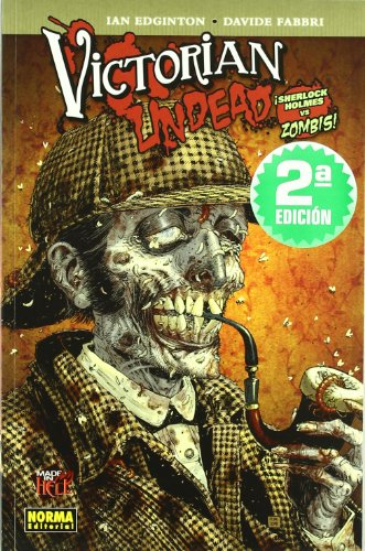 Victorian Undead 1: Sherlock Holmes Vs Zombies! (Spanish Edition) (8467903503) by Edginton, Ian