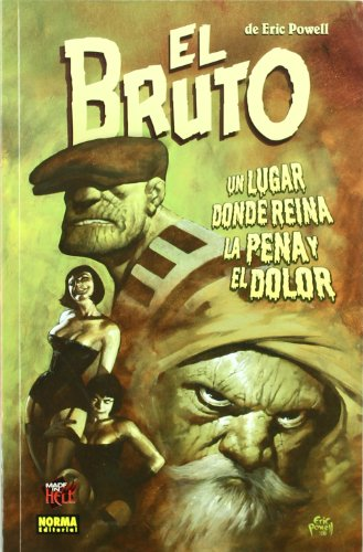 9788467903959: El bruto 7 Un lugar donde reina la pena y el dolor / The Goon 7 A Place of Heartache and Grief (Spanish Edition)