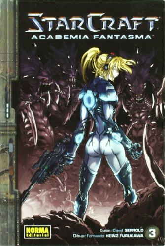 9788467905441: StarCraft 3 Academia fantasma / Ghost Academy (Spanish Edition)