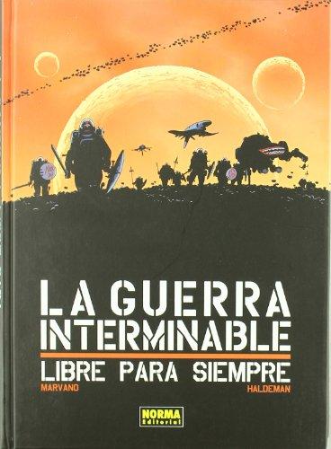 9788467905809: La guerra interminable / The Endless war: Libre para siempre / Free Forever (Spanish Edition)