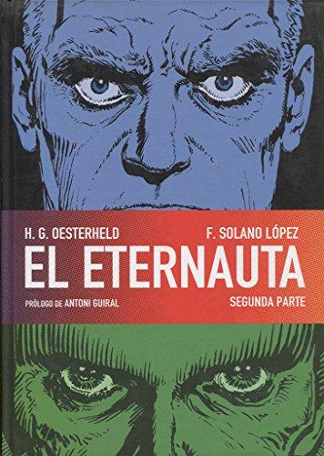 9788467906356: EL ETERNAUTA. SEGUNDA PARTE (CÓMIC EUROPEO)