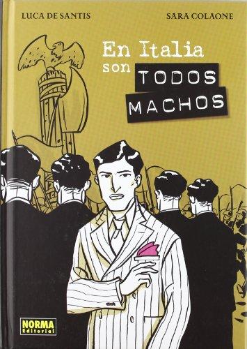 9788467906783: En Italia son todos machos / In Italy are all males (Nomadas) (Spanish Edition)