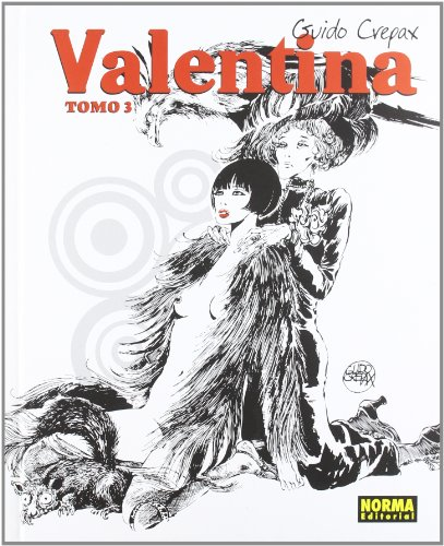 Valentina 3 (Spanish Edition) (8467907177) by Guido Crepax