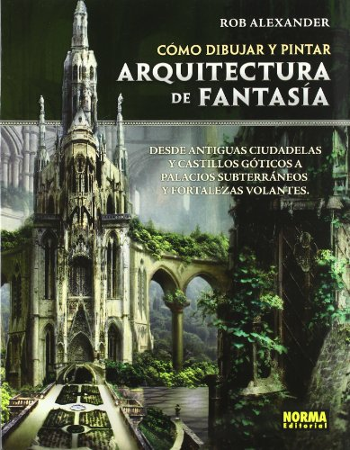 9788467907254: Como dibujar y pintar arquitectura de fantasia / How to Draw and paint fantasy architecture (Spanish Edition)