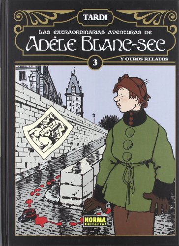 9788467907636: Las extraordinarias aventuras de Adéle Blanc-Sec 3 / The Extraordinary Adventures of Adele Blanc-Sec (Spanish Edition)
