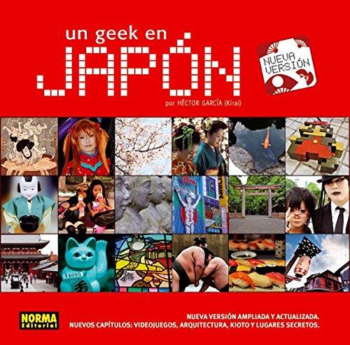 9788467909999: Un geek en Japón / A geek in Japan (Spanish Edition)