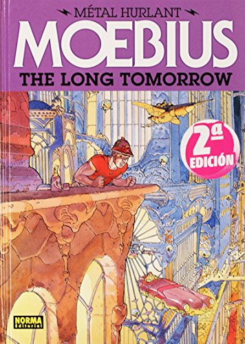 9788467910346: The Long Tomorrow (Metal Hurlant)