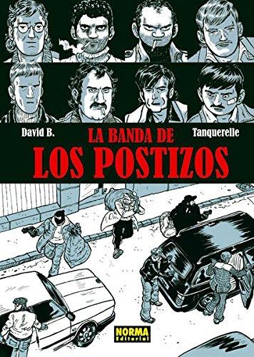 9788467910506: La Banda De Los Postizos (Nómadas)