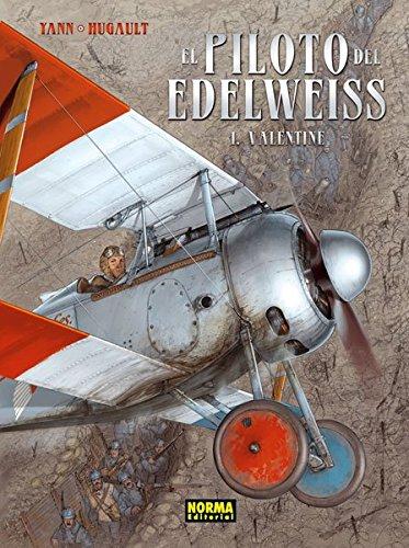 9788467910964: El piloto del Edelweiss 1 - Valentine