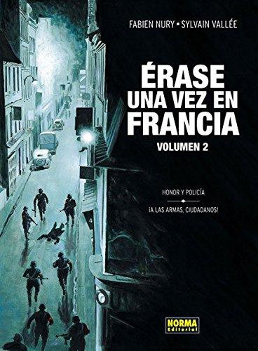9788467911879: ERASE UNA VEZ EN FRANCIA 02 HONOR Y POLICIA A LAS ARMAS CIUDADANOS!